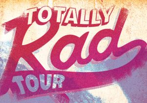 Totally Rad Tour Featured